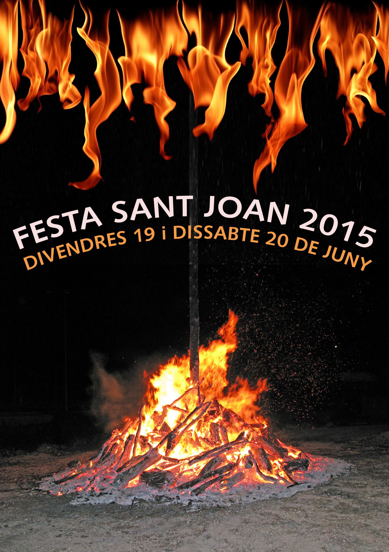 FESTA SANT JOAN 2015 – Divendres 19 i dissabte 20 de juny.