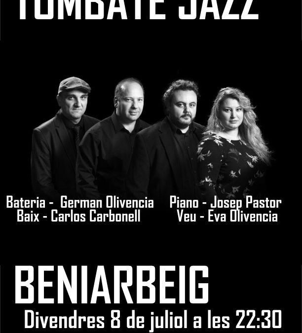 Concert de Jazz – 8 de juliol en la plaça 9 d'octubre.