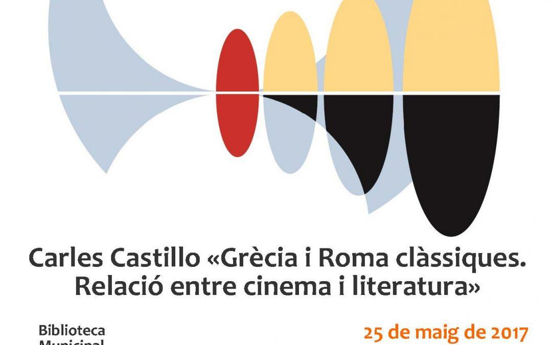 Conferència «Grècia i Roma clàssiques i el cinema» Carles Castillo